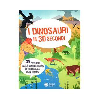 I dinosauri in 30 secondi - Callery Sean