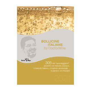 Bollicine italiane by DoctorWine 2021 - Thompson M. (cur.); Bacchetti P. (cur.); Maggio I. (cur.)