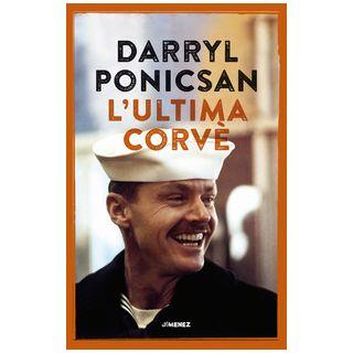 L'ultima corvè - Ponicsan Darryl