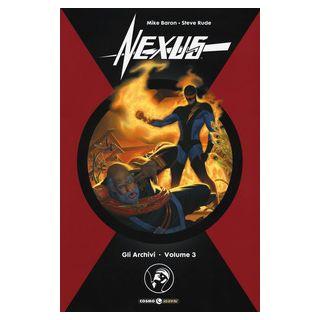 Gli archivi di Nexus. Vol. 3 - Baron Mike; Rude Steve