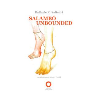 Salambò Unbounded - Salinari Raffaele K.