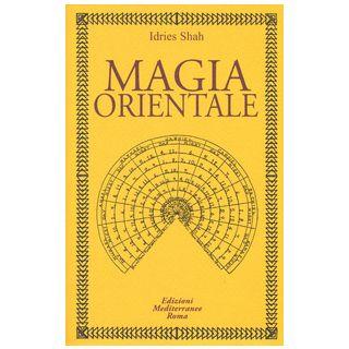 Magia orientale - Shah Idries