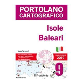Isole Baleari. Portolano cartografico - Tonghini Luca