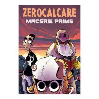 Macerie prime - Zerocalcare