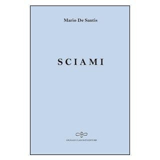 Sciami - De Santis Mario