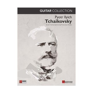 Tchaikovsky guitar collection - Cajkovskij Pëtr Ilic; Russo F. (cur.)