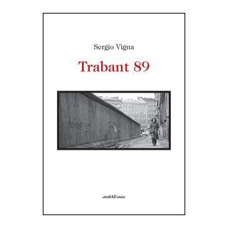 Trabant 89 - Vigna Sergio