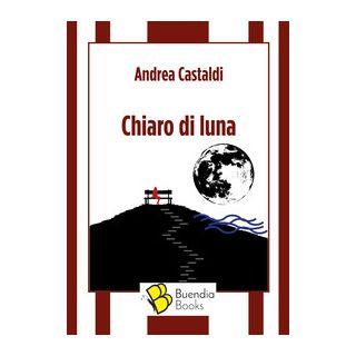 Chiaro di luna - Castaldi Andrea