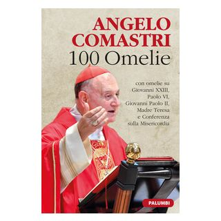 100 omelie - Comastri Angelo