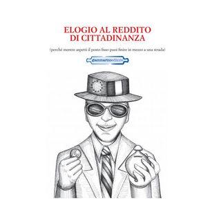 Elogio al reddito di cittadinanza - Raio Domenico