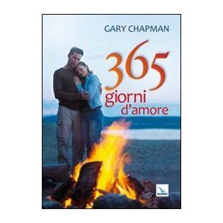365 giorni d'amore - Chapman Gary