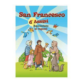 San Francesco d'Assisi raccontato ai ragazzi -