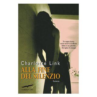 Alla fine del silenzio - Link Charlotte