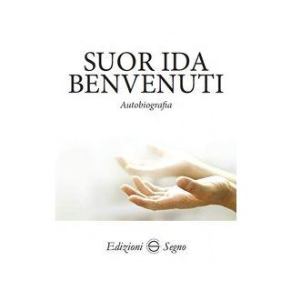 Autobiografia - Benvenuti Ida