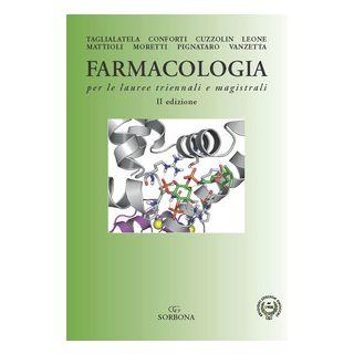 Farmacologia per le lauree triennali e magistrali -
