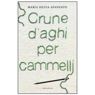 Crune d'aghi per cammelli - Avanzato Maria Silvia