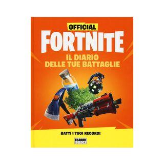 Official Fortnite. Il diario delle tue battaglie -