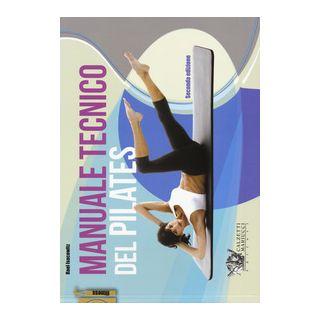 Manuale tecnico del pilates - Isacowitz Rael