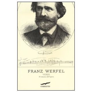 Verdi. Il romanzo dell'opera - Werfel Franz
