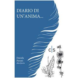 Diario di un'anima... - Pironti Daniela