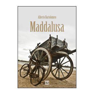 Maddalusa - Bartolomeo Alberto