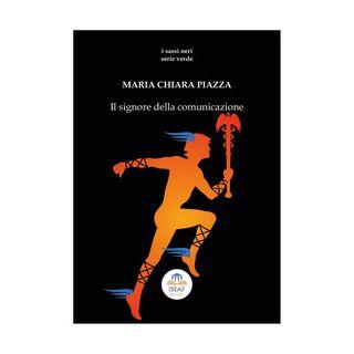 Il signore della comunicazione - Piazza Maria Chiara