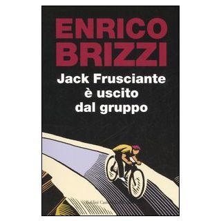 Jack Frusciante è uscito dal gruppo - Brizzi Enrico