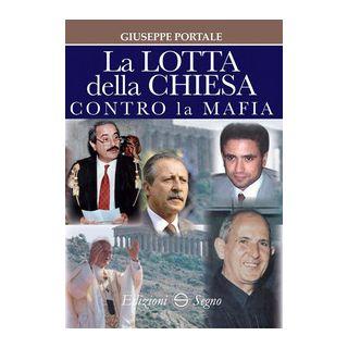 La lotta della Chiesa contro la mafia - Portale Giuseppe