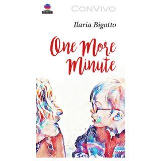 One more minute - Bigotto Ilaria