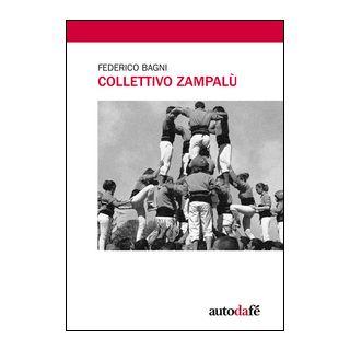 Collettivo Zampalù - Bagni Federico