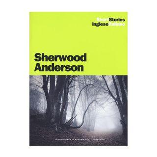 Death in the woods-Morte nel bosco, The return-Il ritorno. Ediz. bilingue - Anderson Sherwood
