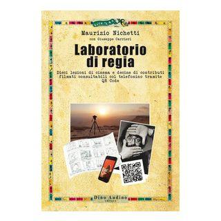 Laboratorio di regia - Nichetti Maurizio; Carrieri Giuseppe