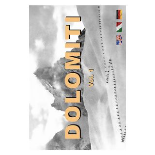 Dolomiti. Ediz. italiana, inglese e tedesca. Vol. 1 - Paluselli Alfredo