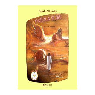 Parola di Diu. In sonetti siciliani - Minnella Orazio