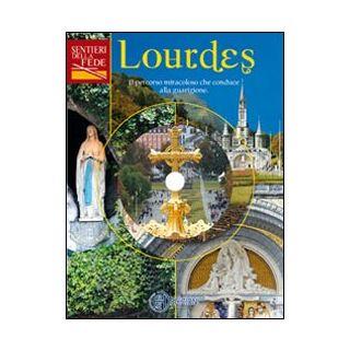 Lourdes. Con DVD video -