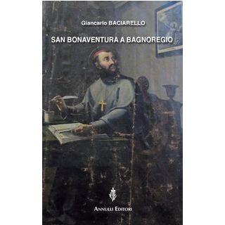 San Bonaventura a Bagnoregio - Baciarello Giancarlo