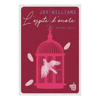 L'ospite d'onore. Racconti scelti - Williams Joy