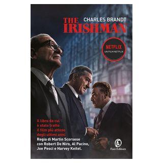 The Irishman. Ediz. italiana - Brandt Charles