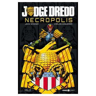 Necropolis. Judge Dredd. Vol. 2 - Wagner John; Tedeschi F. (cur.)