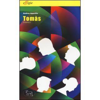 Tomàs - Appetito Andrea