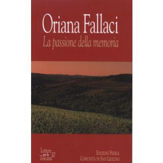 Oriana Fallaci. La passione della memoria -