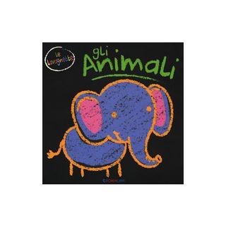 Gli animali. Gli indistruttibili. Ediz. a colori -