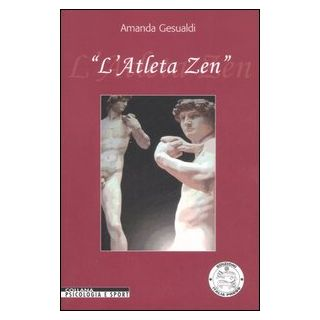 L'atleta zen. Ediz. illustrata - Gesualdi Amanda
