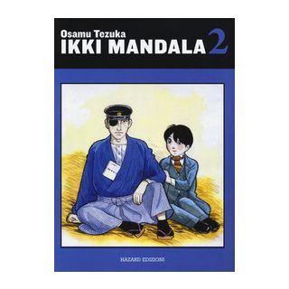Ikki Mandala. Vol. 2 - Tezuka Osamu