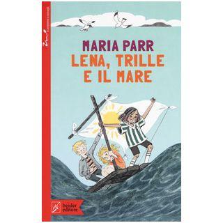 Lena, Trille e il mare - Parr Maria