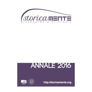 Storicamente. Laboratorio di storia. Annale 2016. Ediz. italiana, inglese, francese, spagnola e portoghese -