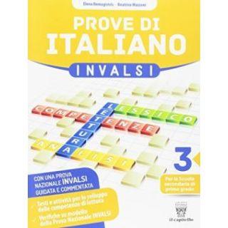 Prove di italiano su modello INVALSI per la classe terza della Scuola Secondaria di 1° grado - Demagistris E.; Mazzoni B.