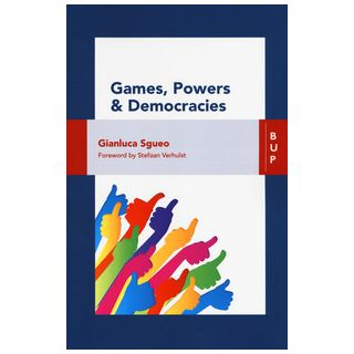 Games, powers and democracies - Sgueo Gianluca