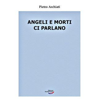 Angeli e morti ci parlano - Archiati Pietro