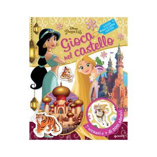 Le stanze reali di Jasmine e Rapunzel. Disney princess. Gioca nel castello. Con adesivi -